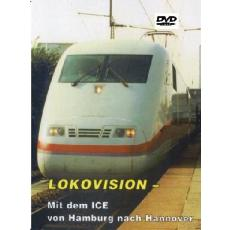 Desti EV119 LOKOVISION Mit dem ICE von Hamburg nach Hannover *