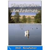 DVD Reiseführer Oberschwaben Am Federsee