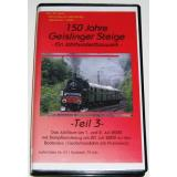 AC53 VHS Video 150 Jahre Geislinger Steige (2000) Teil 3