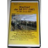 AC61 VHS Video Abschied von der Dampflok 58 311 (UEF) in 2001